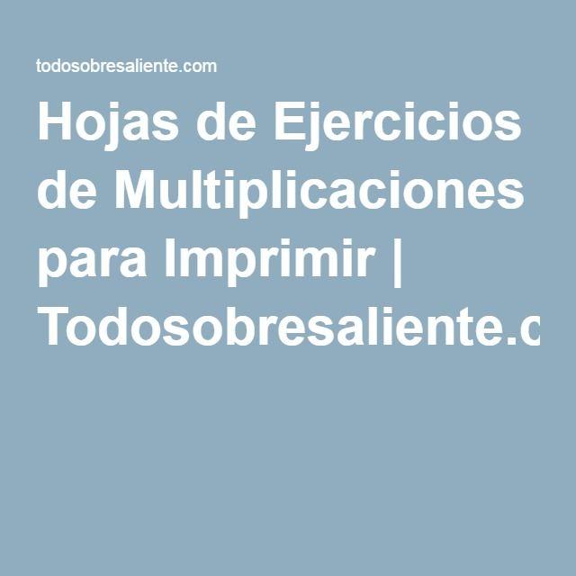 Hojas de Ejercicios de Multiplicaciones para Imprimir | Todosobresaliente.com