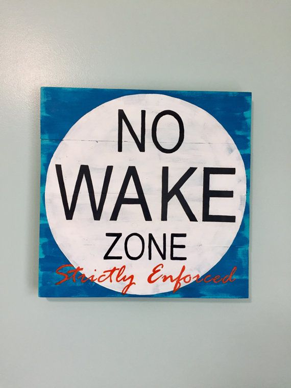 10 best no wake zone images on pinterest beach signs for Decor zone homes