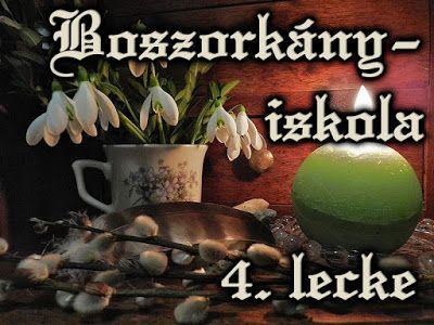Erdei varázslatok: Boszorkányiskola 4. lecke: a tavaszi napéjegyenlős...