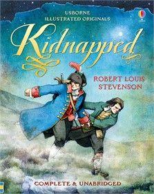 Usborne Illustrated Originals - Kidnapped (Complete & Unabridged)