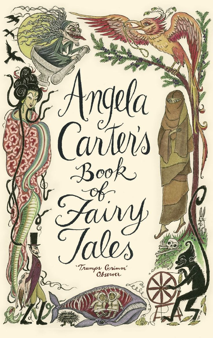 Reading Angela Carters Book Of Fairy Tales