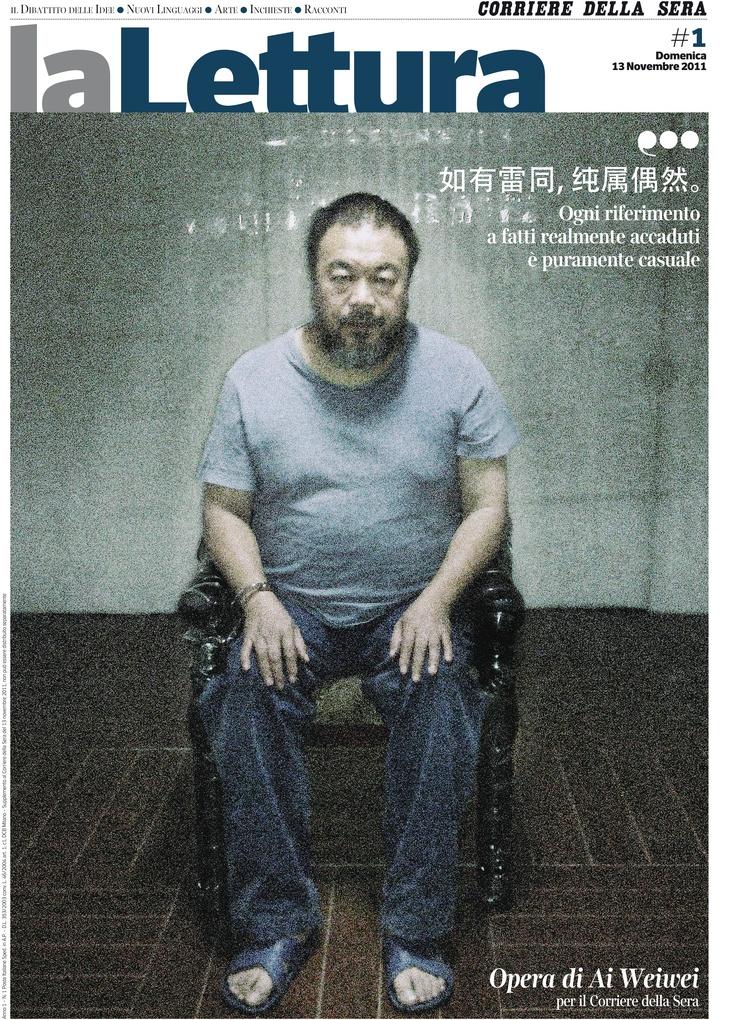 Ai Weiwei - la prima copertina de La Lettura firmata dall'artista dissidente cinese