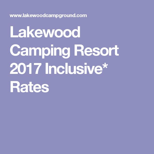 Lakewood Camping Resort 2017 Inclusive* Rates