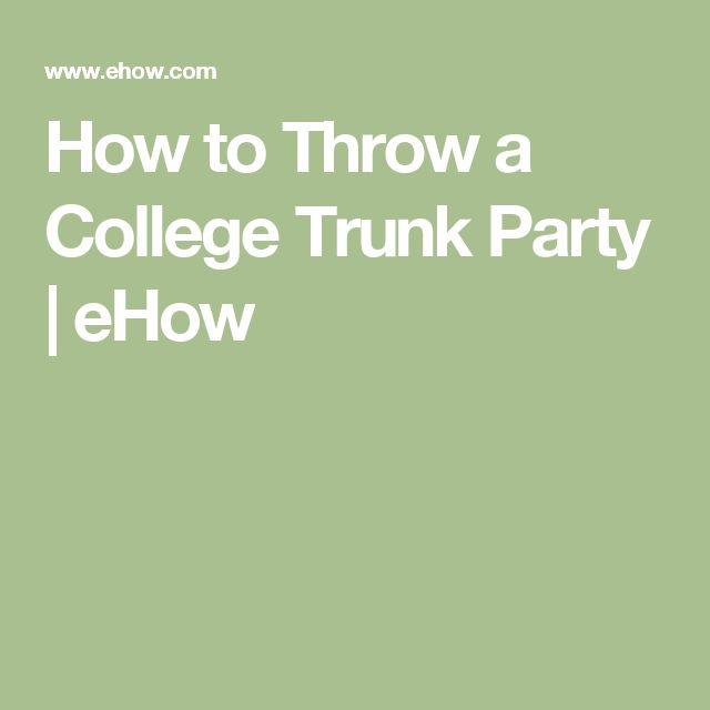 How to Throw a College Trunk Party | eHow