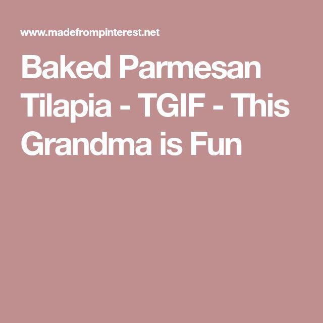 Baked Parmesan Tilapia - TGIF - This Grandma is Fun