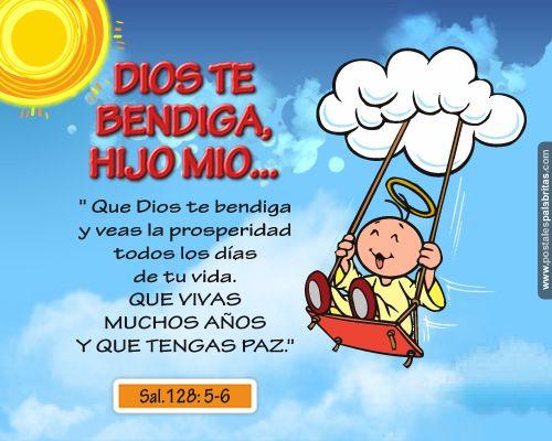 DIOS TE BENDIGA HIJO MIO Imagenes Cristianas Pinterest Tes and Dios