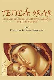 """""""Hoy es el Sábado del Akathistos"""" Tefilá : Orarrosario Gozoso y Akathistos a María (Adviento-Navidad)"""