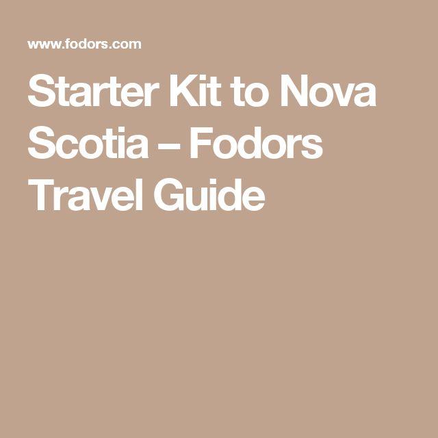 Starter Kit to Nova Scotia – Fodors Travel Guide