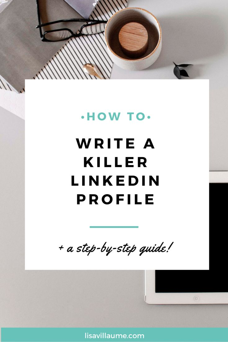 Having an effective LinkedIn profile makes people want to know more about you and ultimately connect with you one-on-one. Here are 3 steps to get a killer LinkedIn Profile lisavillaume.com
