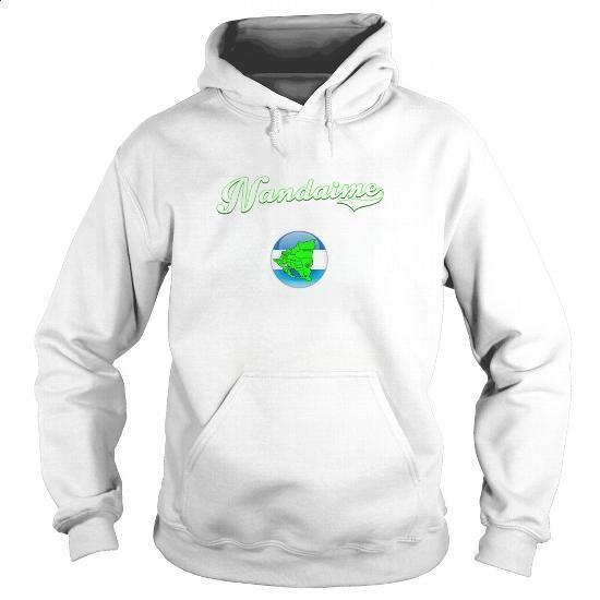 Nandaime-nicaragua - #design t shirt #t shirts design. ORDER NOW => https://www.sunfrog.com/LifeStyle/Nandaime-nicaragua-White-Hoodie.html?id=60505