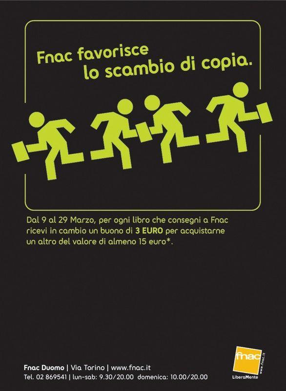 #copywriter FNAC Italia: FNAC Fnac favorisce lo scambio di copia. Dal 9 al 29 Marzo, per ogni libro che consegni a Fnac ricevi… #copywriting