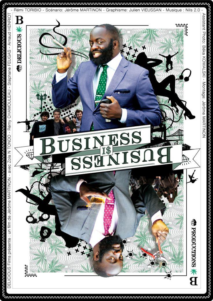 Affiche moyen métrage Delicious productions - Business i$ Business