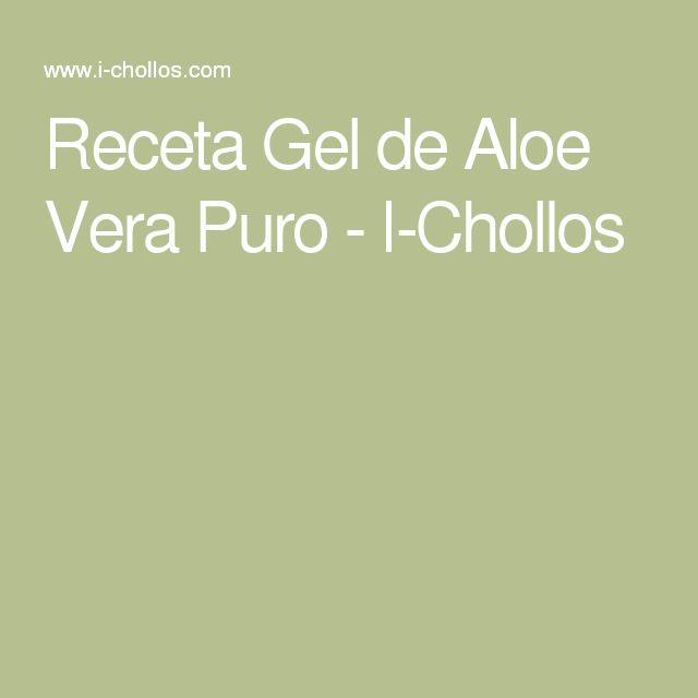 Receta Gel de Aloe Vera Puro - I-Chollos