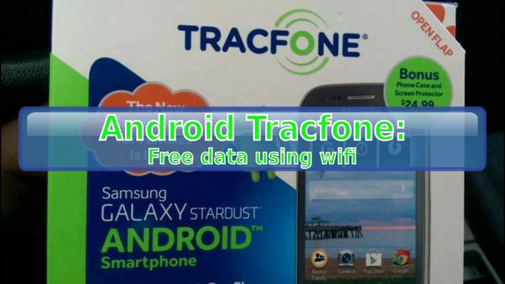 Android Tracfone: How to get free data using Wi-Fi