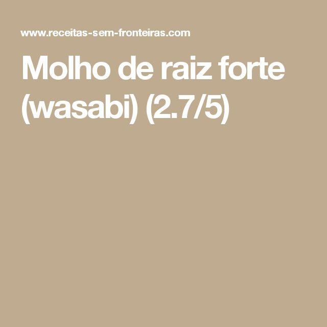 Molho de raiz forte (wasabi) (2.7/5)