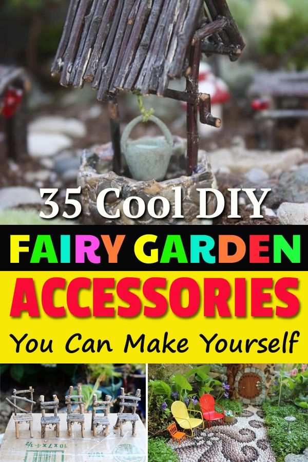 35 Cool Fairy Garden Accessories You Can Make (For Almost Free)
