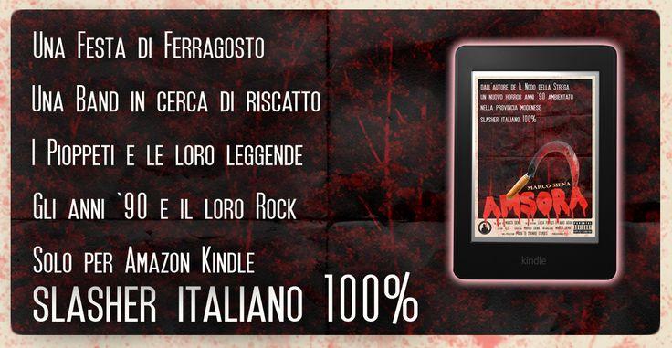 #horror #slasher #ebook #Amazon #kindle 1,99€  https://www.amazon.it/AMSORA-Marco-Siena-ebook/dp/B01JPFX4Q2