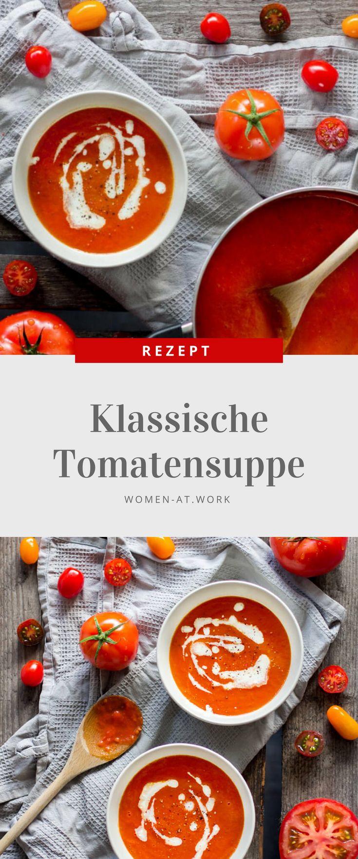 Klassische Tomatensuppe. Das perfekte Rezept für die letzten Sommertage.