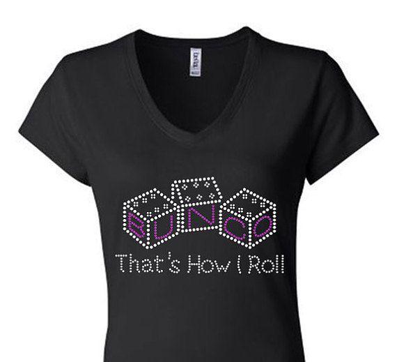 Bunco That's How I Roll Rhinestone Tshirt bling tshirts   Etsy