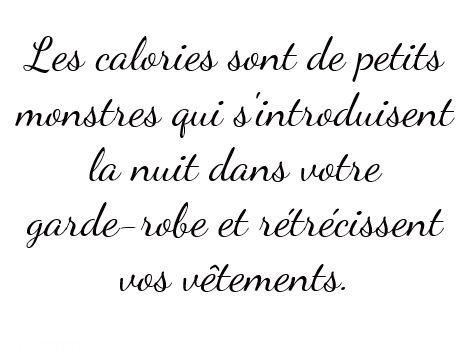 Les calories...