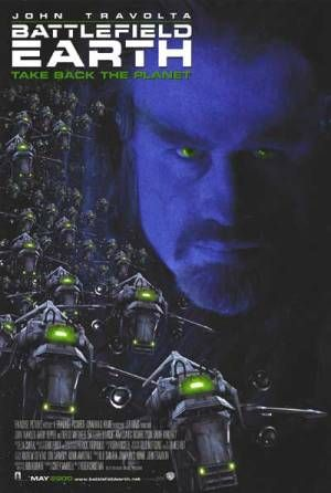 Movie poster which reads: John Travolta / Battlefield Earth / Take Back The Planet. There is a picture of a man with a goatee beard in the b...
