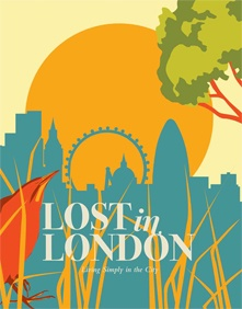 Lost in London - Spring Issue  By Lucy Scott and Tina Smith, 2011