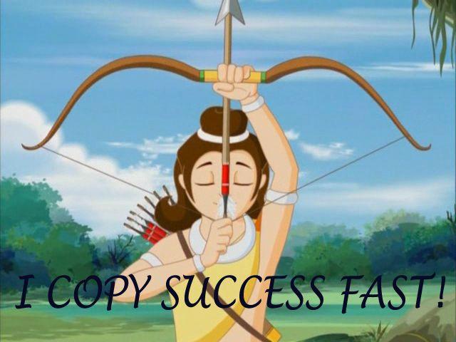 I Copy Success Fast!