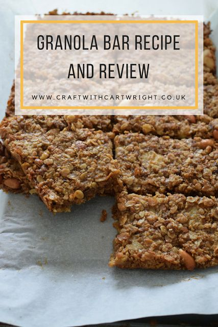 Craft with Cartwright: Granola bar recipe and review*