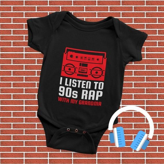 90s Rap Music Baby T Shirt - I Listen To 90s Rap With My ...
