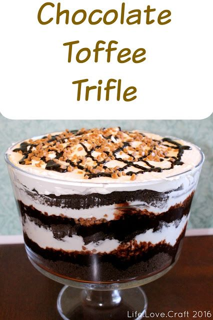 A trifle with chocolate cake, chocolate sauce, whipped cream and yummy toffee bites.