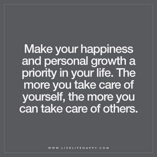 Make Your Happiness and Personal Growth