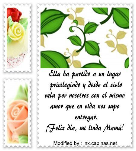 descargar mensajes bonitos para el dia de la madre,mensajes con imàgenes: http://lnx.cabinas.net/feliz-dia-de-la-madre-para-mama-fallecida/