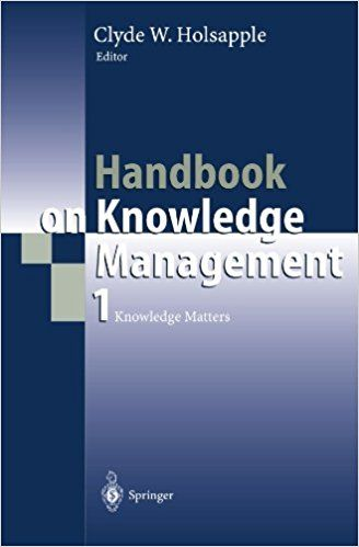 Handbook on Knowledge Management (PRINT) Request/Solicitar: http://biblioteca.cepal.org/record=b1253473~S0