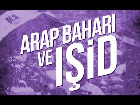 ARAP BAHARI ve IŞİD - YouTube