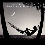 Jazz for a Summer Night [Savoy Jazz] [CD]