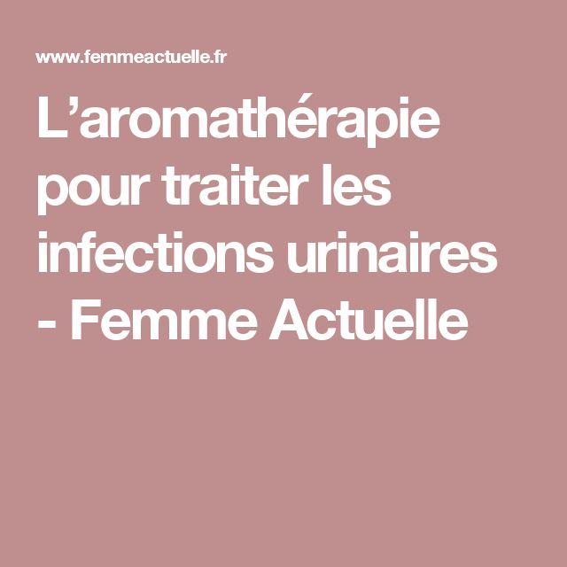 L'aromathérapie pour traiter les infections urinaires - Femme Actuelle