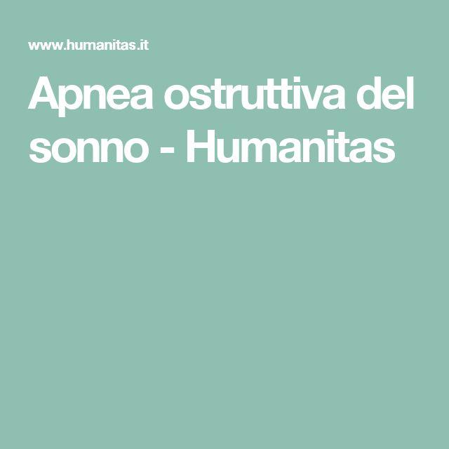 Apnea ostruttiva del sonno -         Humanitas