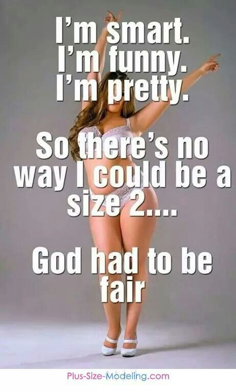 Not OK. This implies that being anything other than a size 2 is a flaw when it's not about size or 'fairness'. God made us all the way we are for a reason, and fairness doesn't calculate into that equation.