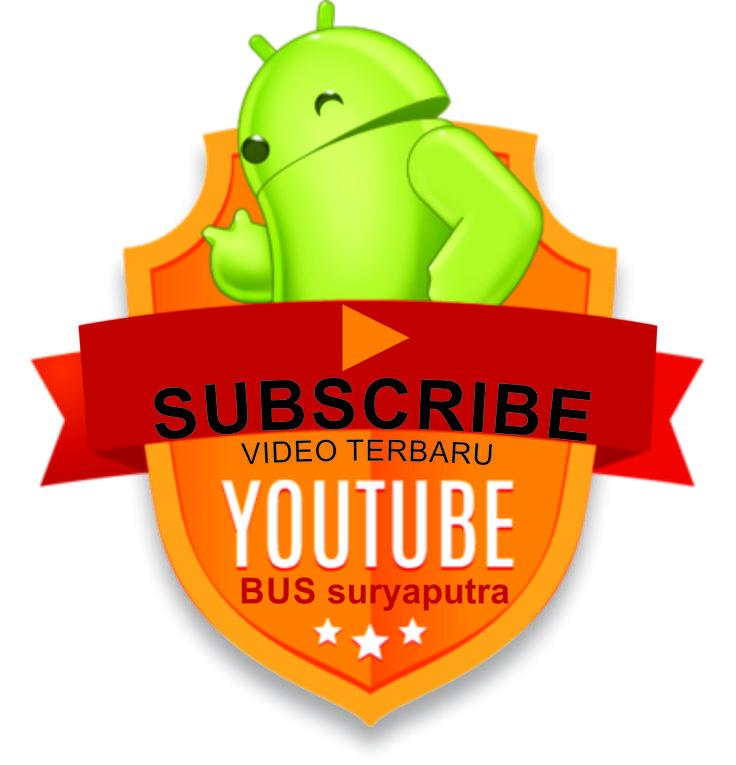 subscribe youtube bus suryaputra (Dengan gambar) Pariwisata
