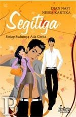 Novel Segitiga: Setiap Sudutnya Ada Cerita Dapatkan di tobuk Gramedia dan juga toko buku online.