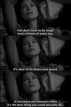 greys anatomy quotes.. Need this for myself right now..