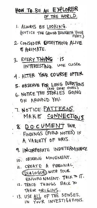 http://www.brainpickings.org/index.php/2012/08/24/how-to-be-an-explorer-of-the-world-keri-smith/: Explorer, Adventure, Inspiration, Quotes, Things, Travel, Place, How To Be, Keri Smith