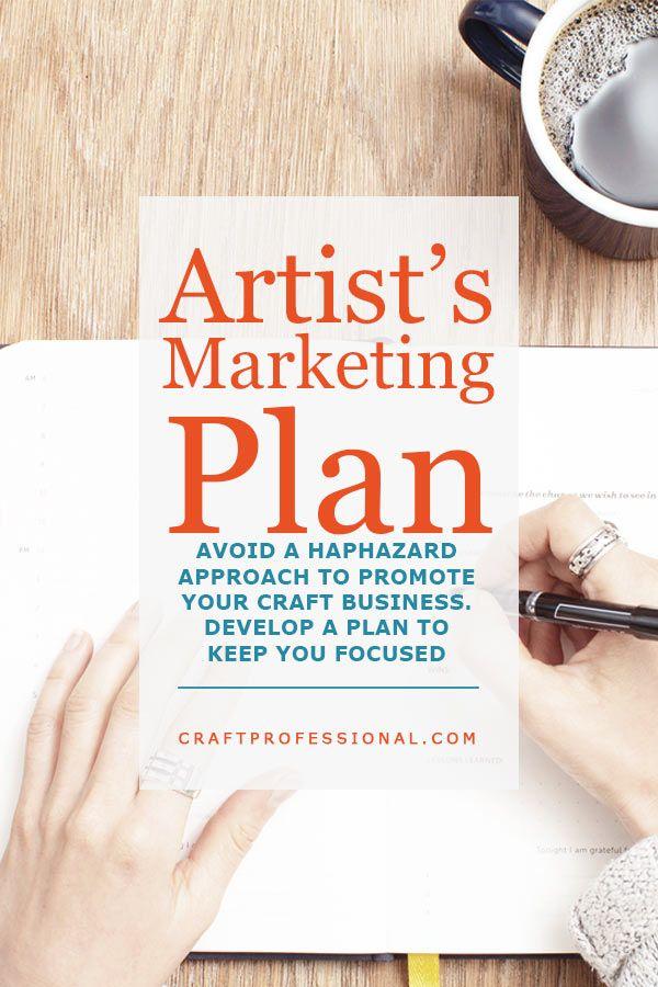 Developing a marketing plan: Avoid a haphazard approach. Create a plan to stay focused. http://www.craftprofessional.com/artist-marketing-plan.html