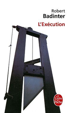 L'Exécution est un livre de Robert Badinter parlant du procès de Claude Buffet et Roger Bontems,ceux ci sont condamnés à mort. Ils sont accusés de meutres. L' avocat de Roger Bontems qui est Robert Badinter détient une preuve disculpant Bontems: l'arme du crime ne correspond pas aux marques laissées sur le cou des victimes... E.M