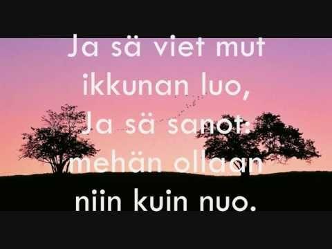 Juha Tapio - Kaksi puuta (lyrics), Ja, och min Affe <3