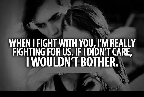 Even Though We Never Fight But If We Did Love Relationships