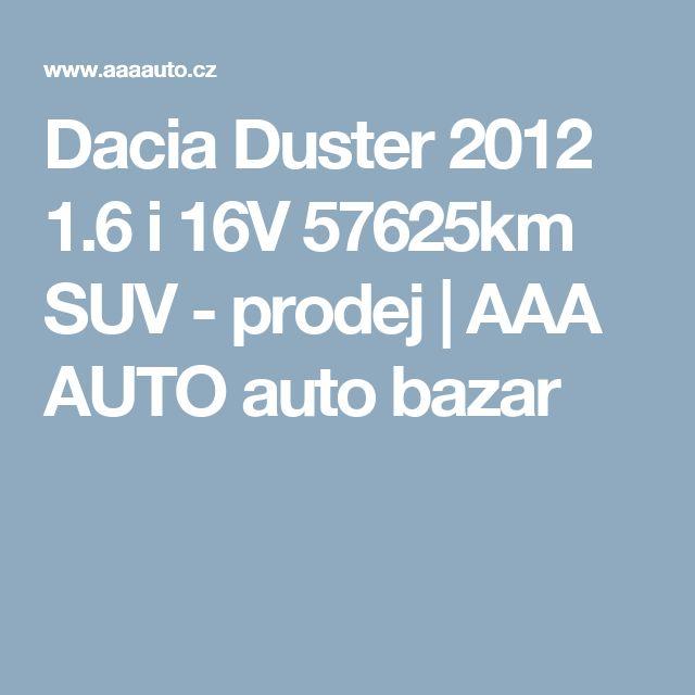 Dacia Duster 2012 1.6 i 16V 57625km SUV - prodej | AAA AUTO auto bazar