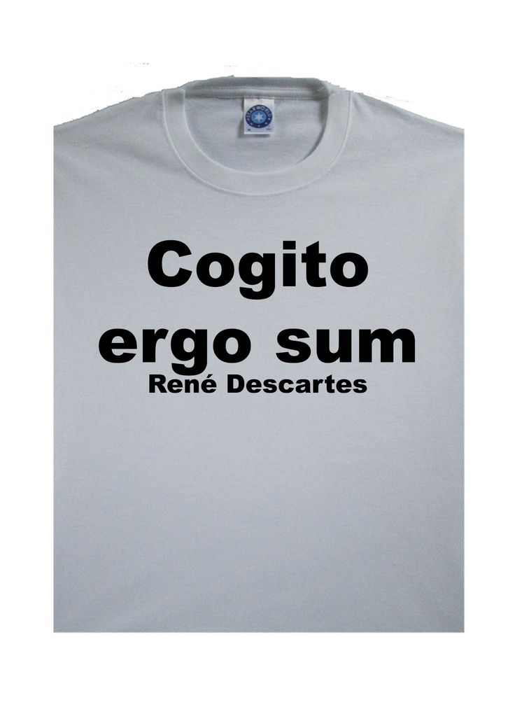 "an analysis of the quotes of descartes cogito ergo sum Dubito, ergo cogito, ergo sum (english: ""i doubt, therefore i think, therefore i am"") – rene descartes."