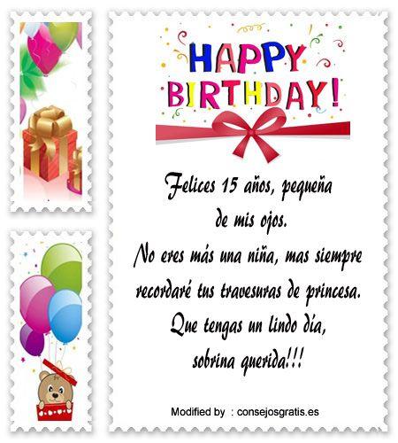 palabras para saludar a quinceañera,saludos para quinceañera para facebook:  http://www.consejosgratis.es/frases-para-saludar-a-mi-sobrina-que-cumple-15-anos/