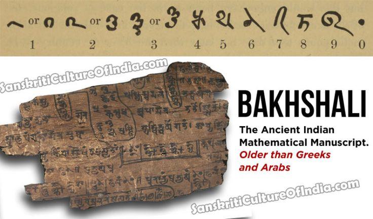 Bakhshali:  The Ancient Indian Mathematical Manuscripthttp://www.sanskritimagazine.com/history/bakhshali-the-ancient-indian-mathematical-manuscript/